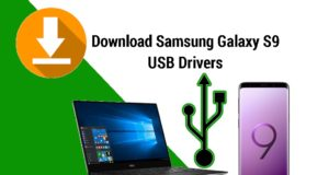 Download Samsung Galaxy S9 USB Drivers